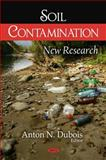 Soil Contamination : New Research, , 1604561440