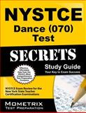 NYSTCE Dance (070) Test Secrets Study Guide : NYSTCE Exam Review for the New York State Teacher Certification Examinations, NYSTCE Exam Secrets Test Prep Team, 1627331441