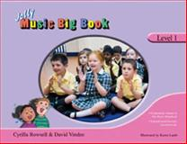 Jolly Music Big Book - Level 1, Cyrilla Rowsell and David Vinden, 1844141446