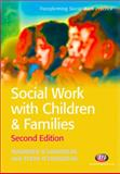 Social Work with Children and Families, O'Loughlin, Maureen and O'Loughlin, Steve, 1844451445