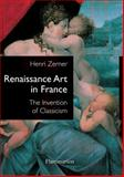 Renaissance Art in France 0th Edition