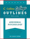 Abnormal Psychology, Sarah K. Sifers and Timothy M. Costelloe, 0060881453