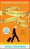 The 100-Year-Old Man Who Climbed Out the Window and Disappeared, Jonas Jonasson, 0786891459