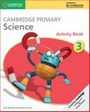 Cambridge Primary Science Stage 3 Activity Book, Jon Board and Alan Cross, 1107611458
