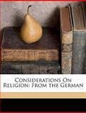 Considerations on Religion, Christian Frchtegott Gellert and Christian Fürchtegott Gellert, 1149671459
