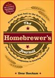 The Homebrewer's Journal, Adams Media Corporation Staff and Drew Beechum, 1440561451