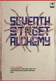 Seventh Street Alchemy 2004 : A Selection of Works from the Caine Prize for African Writing, Baingana, Doreen, 1770091459