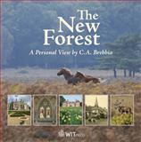 The New Forest : A Personal View by C. A. Brebbia, Brebbia, Carlos A., 1845641450