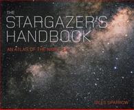 The Stargazer's Handbook, Giles Sparrow, 184724145X