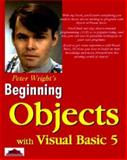 Beginning Visual Basic 5 Objects, Peter Wright, Wright, 1861001452