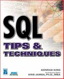 SQL Tips and Techniques, King, Konrad and Jamsa, Kris A., 1931841454