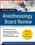 Anesthesiology Board Review, Ranasinghe, Sudharma and Wahl, Kerri, 0071761454