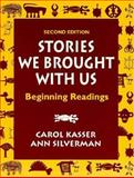 Stories We Brought with Us 9780131221451