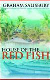 House of the Red Fish, Graham Salisbury, 0385901453