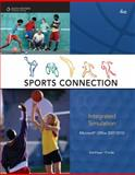 The Sports Connection : Integrated Simulation, Forde, Connie M. and VanHuss, Susie, 0538451459