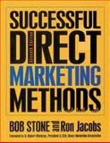 Successful Direct Marketing Methods, Stone, Bob and Jacobs, Ron, 0658001450