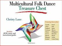 Multicultural Folk Dance Treasure Chest, Christy Lane, 0736071458