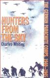 Hunters from the Sky, Charles Whiting, 0815411456