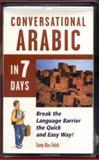 Conversational Arabic in 7 Days, Abu-Taleb, Samy, 0844291455