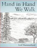 Hand in Hand We Walk, Leif Hammarlund, 1462711456