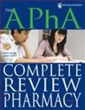The APhA Complete Review for Pharmacy, , 1582121451