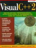 Visual C++ 2 : Developing Professional Applications in Windows 95 and NT Using MFC, Brain, Marshall, 0133051455
