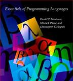 Essentials of Programming Languages, Friedman, Daniel P. and Haynes, Christopher T., 0262061457