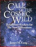 Call of the Cosmic Wild, James M. Essig, 1478711450