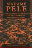 Madame Pele, Rick Carroll, 157306145X