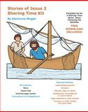 Stories of Jesus 2 Sharing Time Kit, Muggli, Glorianne, 1576651452