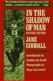 In the Shadow of Man, Jane Goodall, 0395331455