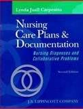 Nursing Care Plans and Documentation : Nursing Diagnosis and Collaborative Problems, Carpenito, Lynda J., 0397551452