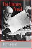 The Literary Freud, Perry Meisel, 041598145X