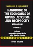Handbook of the Economics of Giving, Altruism and Reciprocity Applications, , 0444521453