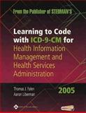 Learning to Code with Icd-9-Cm, Falen, Thomas J., 0781741459