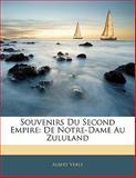 Souvenirs du Second Empire, Albert Verly, 1142471454