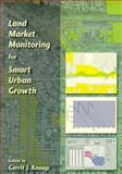 Land Market Monitoring for Smart Urban Growth, , 155844145X