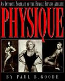 Physique, Paul B. Goode and Running Press Staff, 156025145X