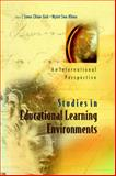 Studies in Educational Learning Environments : An International Perspective, Swee Chiew Goh, Myint Swe Khine, 9812381457