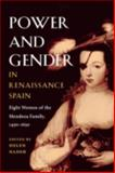 Power and Gender in Renaissance Spain 9780252071454