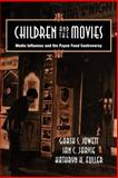 Children and the Movies : Media Influence and the Payne Fund Controversy, Jowett, Garth S. and Jarvie, Ian C., 0521041457