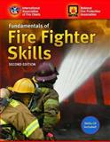 Fundamentals of Fire Fighter Skills, International Association of Fire Chiefs Staff and National Fire Protection Association Staff, 0763771457