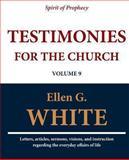 Testimonies for the Church (Volume 9), Ellen G. White, 1467971456