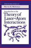 Introduction to the Theory of Laser-Atom Interactions, Mittleman, Marvin H., 1468411454