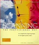 Scanning the Professional Way, Ihrig, Sybil and Ihrig, Emil, 0078821452