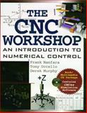 The CNC Workshop, Nanfara, Frank and Uccello, Tony, 0201331454