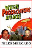 When Prosecutors Attack!, Niles Mercado, 0615871453