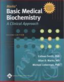 Basic Medical Biochemistry, Smith, Colleen and Lieberman, Michael A., 0781721458