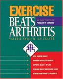 Exercise Beats Arthritis, Valerie Sayce and Ian Fraser, 0923521453