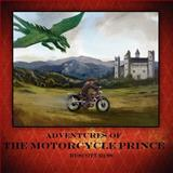 Adventures of the Motorcycle Prince, Scott Hess, 147939145X